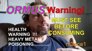 ORMUS Health WARNING~Important~Do not consume before you see this!