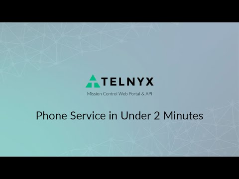 Phone Service in Under 2 Minutes | Telnyx