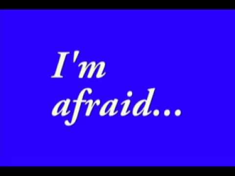 Que significa feel afraid en ingles