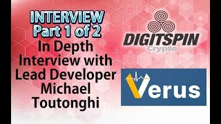 PART 1: Verus Coin Crypto - Interview with Michael Toutonghi - Bitcoin -Komodo - New - Mining