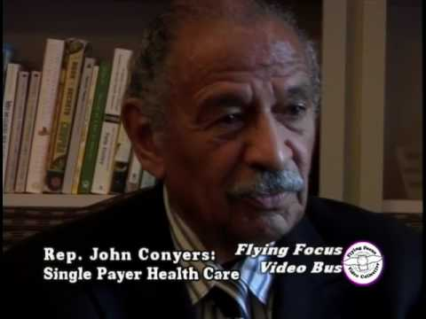 Rep. John Conyers: Single Payer Health Care (2011)