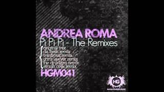 Andrea Roma -  Pi Pi Pi (Da Fresh Remix)