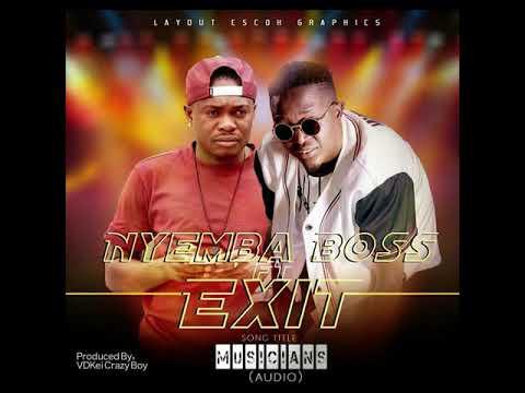 Nyemba Boss x Exit ''Musician'' Audio