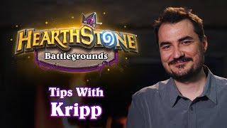 Tips with Kripp | Hearthstone Battlegrounds