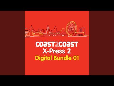 X-Press2 Coast 2 Coast Mix 1