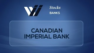 Canadian Imperial Bank(VIDEO FINANCIAL REPORTING Why invest in is the first financial video platform where you can easily search through thousands of videos describing global ..., 2015-09-30T16:17:17.000Z)