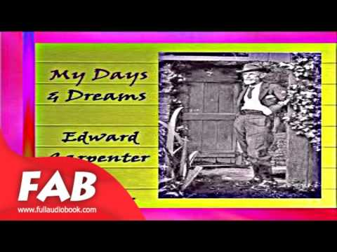 My Days And Dreams Full Audiobook By Edward CARPENTER By Memoirs Fiction