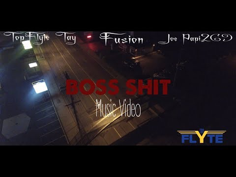 AWOL FT. TOPFLYTE TAY,  FUSION AND JOEPAPI269- BOSS SHIT MUSIC VIDEO