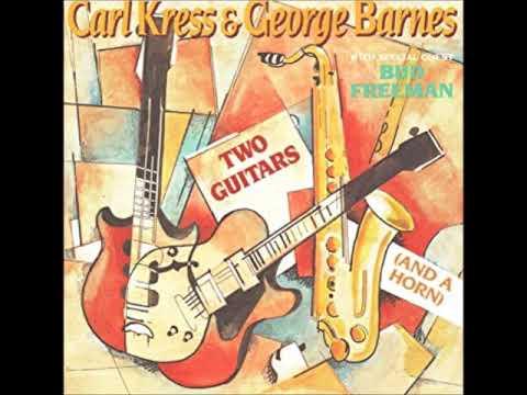Carl Kress, George Barnes & Bud Freeman – Two Guitars And A Horn ( Full Album )