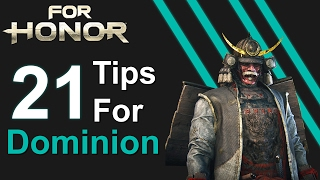 For Honor | 21 Tips and Tricks to Help You Win in Dominion (PS4, Xbox, PC)