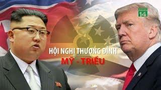 VTC14 | Hội nghị thượng đỉnh Mỹ - Triều: Đột phá bất ngờ?