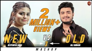 New vs Old 3 Bollywood Songs Mashup| Raj Barman & Deepshikha Raina | Old & New Bollywood Song Medley