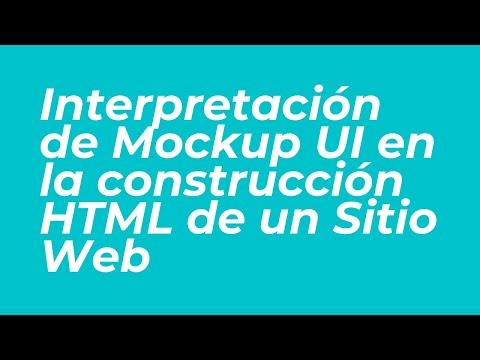 Clase 17042020 - Interpretación de Mockup UI en la construcción HTML de un Sitio Web - Diseño Web