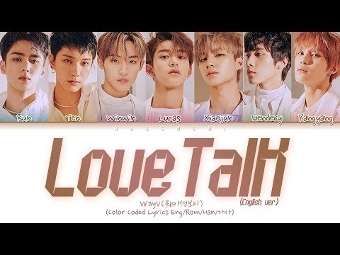 WayV - Love Talk (English Ver.) (Color Coded Lyrics)