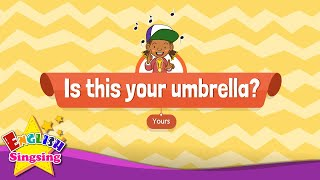 [Yours] Is this your umbrella? - Educational Rap for Kids - English song for Children