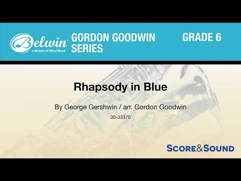 Rhapsody in Blue, arr Gordon Goodwin – Score & Sound