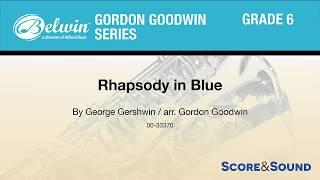 Rhapsody in Blue, arr. Gordon Goodwin – Score & Sound