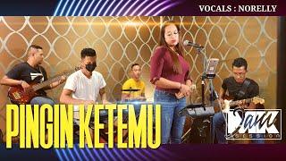 PINGIN KETEMU/NORELLY @MANTJE KARSO