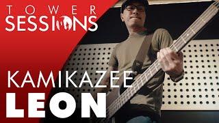 Kamikazee - Leon   Tower Sessions (4/5)