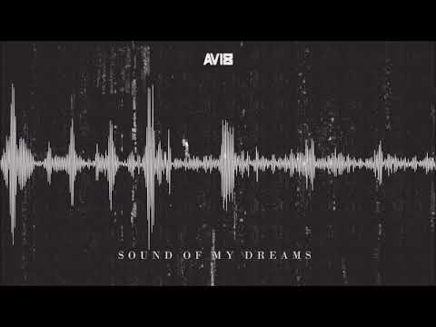 Avi8 - Sound Of My Dream (2018 Bootleg) (Official Audio)