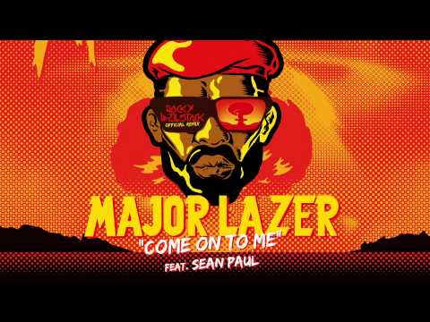 Major Lazer & Sean Paul - Come On To Me (Rocky Wellstack Official Remix)