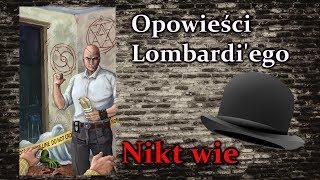 Opowieści Lombardi'ego, czyli praca agenta SCP - Nikt Wie