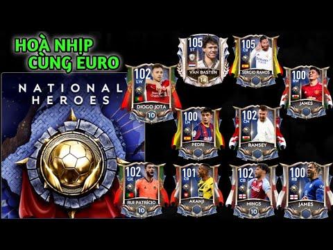 [FIFA MOBILE 21] HÒA NHỊP CÙNG EURO VỚI SỰ KIỆN NATIONAL HEROES   MIỄN PHÍ 102+ OVR
