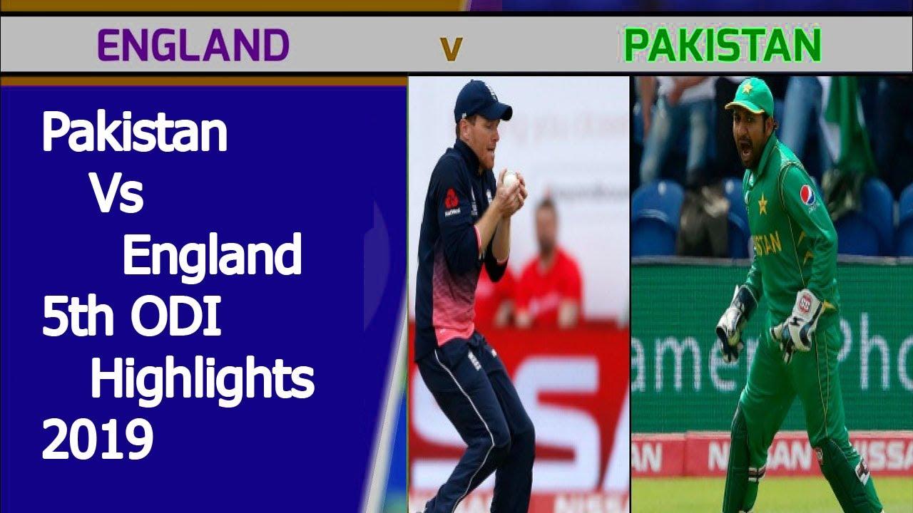 Pakistan vs England 5th ODI Highlights 2019 | Pakistan vs England 5th ODI 2019 | Pak vs Eng