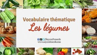 Vocabulaire français thématique - Les légumes