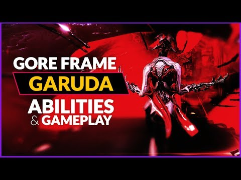 WF||  GARUDA - Abilities . Synergy . Gameplay