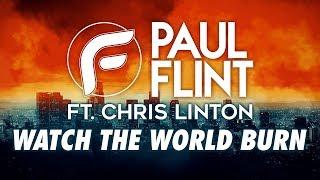 Paul Flint - Watch The World Burn (feat. Chris Linton)