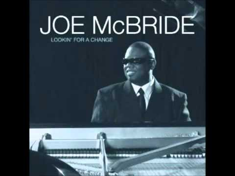 JOE McBRIDE - It's Over Now