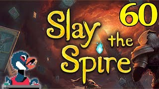 Let's Slay the Spire [Episode 60]
