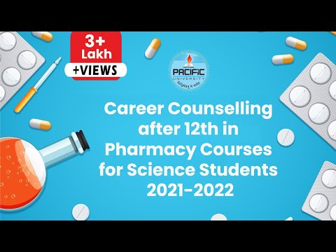 Career Counseling after 12th in Pharmacy courses for Science Student 2018 - Pacific University