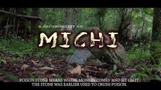 Michi a Documentary Film