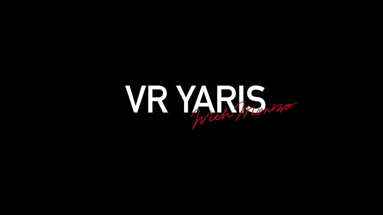 VR YARIS with Morizo