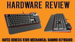 Hardware Review: Natec Genesis RX85 Mechanical Gaming Keyboard