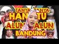 Tanya-tanya Hantu Alun Alun Bandung   With Extra Time