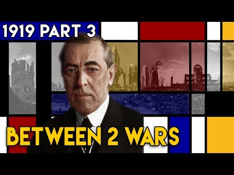 Peace, Revolution and the Treaty of Versailles I BETWEEN 2 WARS I 1919 Part 3 of 4