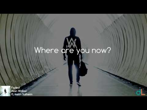 Faded - Alan Walker ft  Iselin Solheim (Lyrics) HD