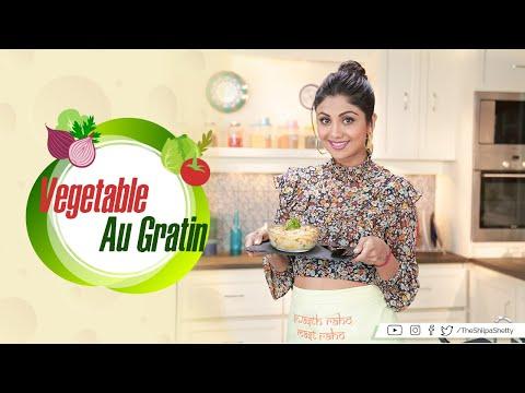 Vegetable Au Gratin   Shilpa Shetty Kundra   Healthy Recipes   The Art Of Loving Food thumbnail