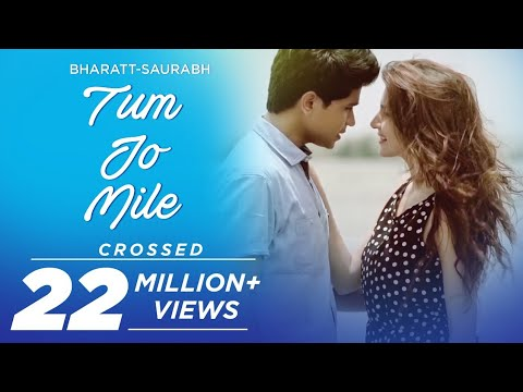 Tum Jo Mile - Bharatt-Saurabh | New hindi love song