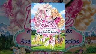 Barbie™ e as suas Irmãs uma Aventura de Cavalos (Dublado)