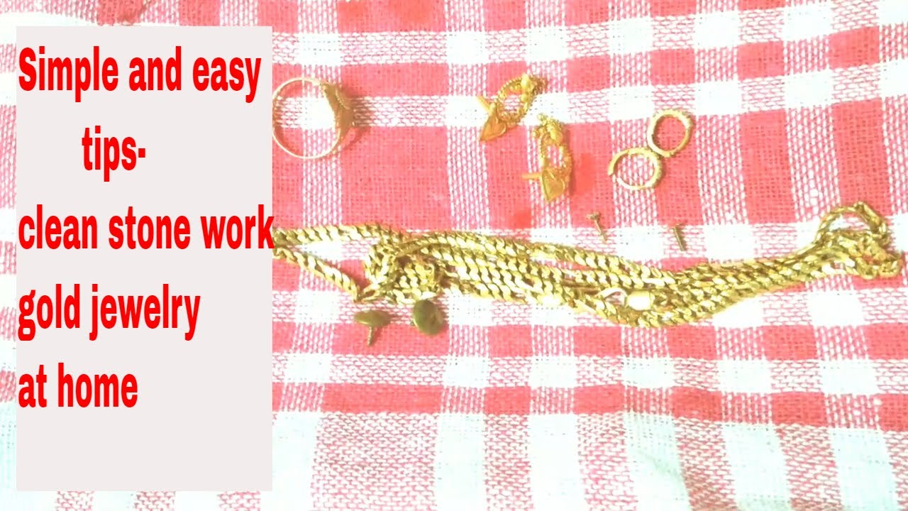 Clean Gold Jewelry (stone Work)at Home-EASY AND SIMPLE