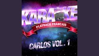 Big Bisous — Karaoké Avec Chant Témoin — Rendu Célèbre Par Carlos