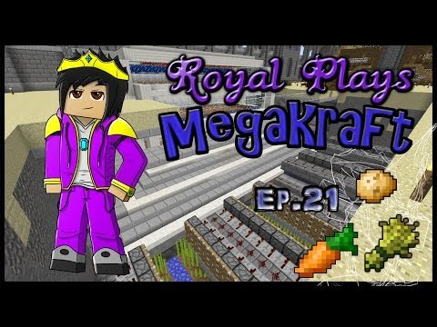 Royal Plays MegaKraft Ep.21 - Full Auto Farms and Face Cam!