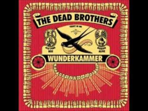 The Dead Brothers - Just a Hole
