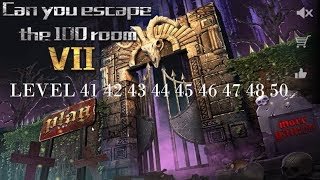 Can You Escape The 100 Room VII level 41 42 43 44 45 46 47 48 49 50