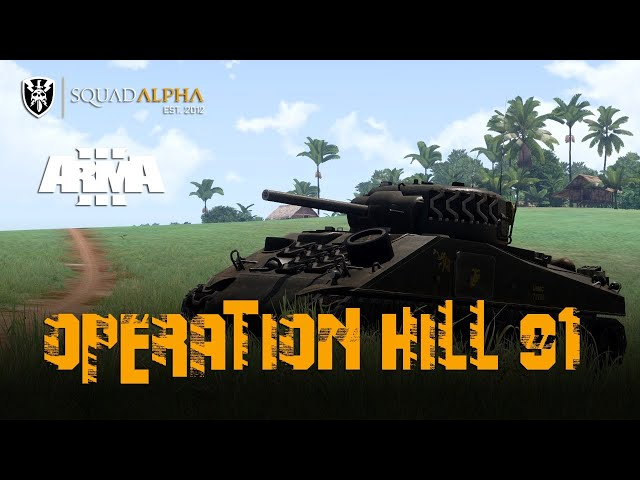 🔫 [ARMA3] OPERATION HILL 91 | @SquadALPHA_ES | vs I.A. [MARTES]