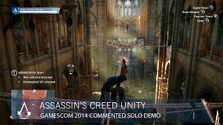 Assassin's Creed Unity: Gamescom 2014 - Commented Solo Demo | Gameplay | Ubisoft [NA]